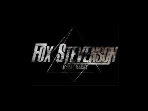 Fox Stevenson - Come Back (Extended)