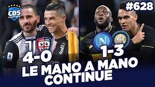 Juventus vs Cagliari (4-0) - Naples vs Inter Milan (1-3) SERIE A - Débrief / Replay #628
