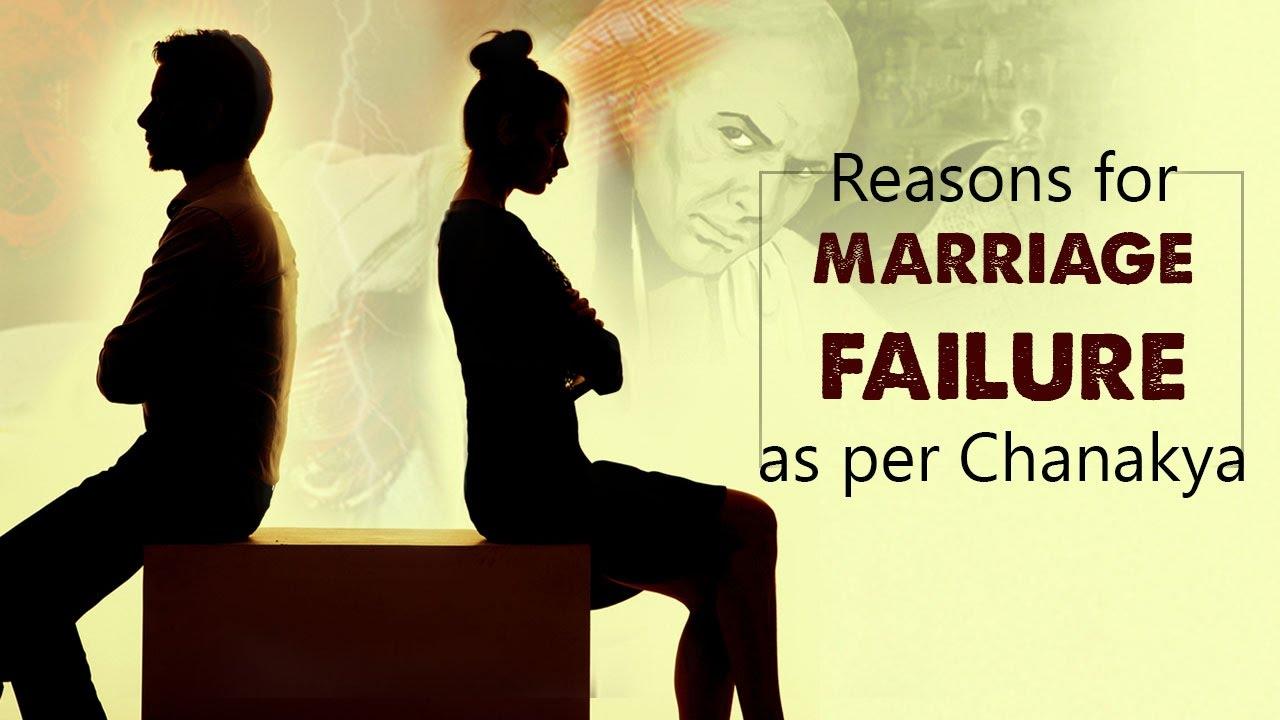 Reasons For Marriage Failure As Per Chanakya Youtube
