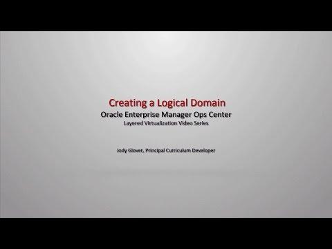 Creating A Logical Domain