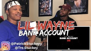 Lil Wayne - Bank Account (Official Audio) | Dedication 6 - REACTION