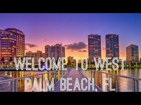 WELCOME TO WEST PALM BEACH, FLORIDA