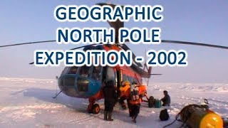 Geographic North Pole Expedition - 2002 thumbnail