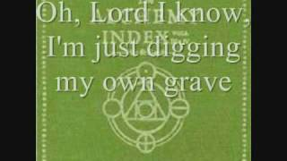 Thrice - Digging My Own Grave (lyrics)