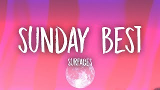 Download Mp3 Surfaces - Sunday Best  Lyrics