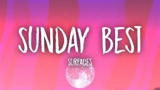 Download Surfaces - Sunday Best (Lyrics)