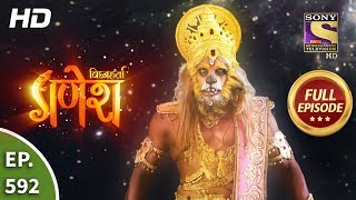 Vighnaharta Ganesh - Ep 592 - Full Episode - 27th November, 2019