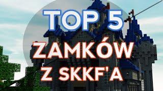Top 5 Zamków z serwera MC.SKKF.NET