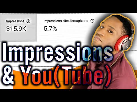 Make an Impression - Understanding YouTube's New Impressions Analytics
