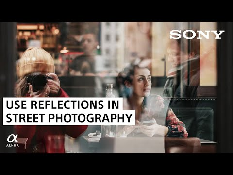 Street Photography Tip: Using Reflections | Sony Alpha Universe