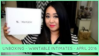 Wantable Intimates - Unboxing April 2016