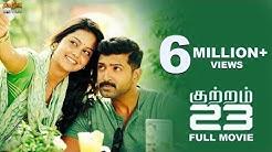 Kuttram 23 Full HD Movie - Arun Vijay,  Mahima Nambiar || Arivazhagan