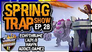 SPRING TRAP EPISODE 28 | LADY B CO-HOSTING | WCL | Clash of Clans