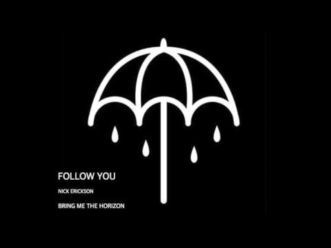 Follow You - Nick Erickson (BMTH Cover)