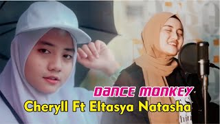 Gambar cover TONES AND I - DANCE MONKEY COVER BY CHERYLL FT NATASHA VIDEO LYRICS