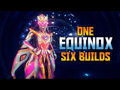 [WARFRAME] Best EQUINOX Builds For Every Situation