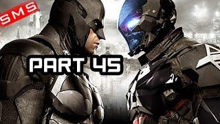 Batman: Arkham Knight Gameplay Walkthrough Part 45! ARKHAM KNIGHT CHASE! PS4/Xbox One!