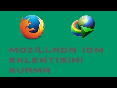 Mozilla Firefox'ta İDM Eklentisini Kurma