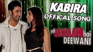 Kabira - Yeh Jawaani Hai Deewani Song Review