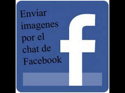 Como Enviar Imágenes Por El Chat De Facebook Sirve HD