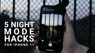 5 Night Mode Photography Hacks for the iPhone 11: Tips and Tricks