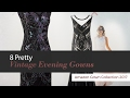 8 Pretty Vintage Evening Gowns Amazon Gown Collection 2017