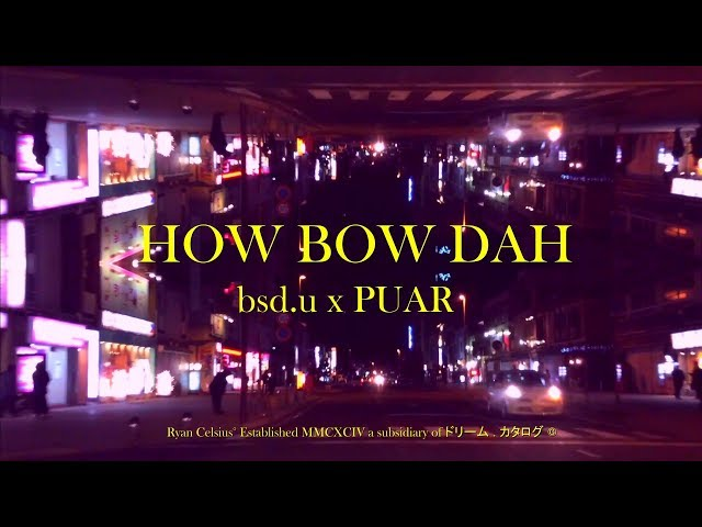 HOW BOW DAH   日本では