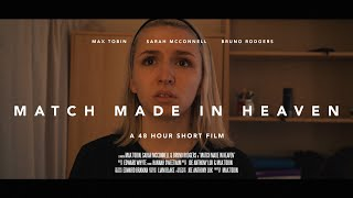 Match Made In Heaven - 48 Hour Comedy/Horror Film