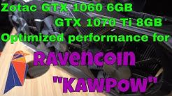 Zotac GTX 1060 6GB & AMP Extreme 1070Ti 8GB Ravencon KAWPOW Performance!