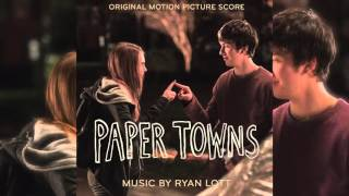 We Bring the Rain Down On Our Enemies l Paper Towns Music By Ryan Lott