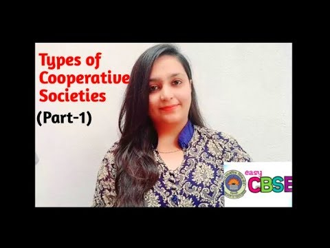 Types of cooperative societies(part-1)(english)  Business studies