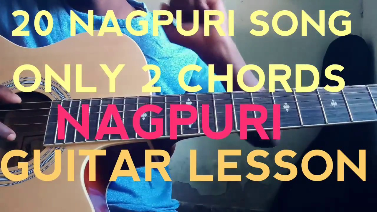 20 NAGPURI SONG ONLY 2 CHORDS. GUITAR LESSON