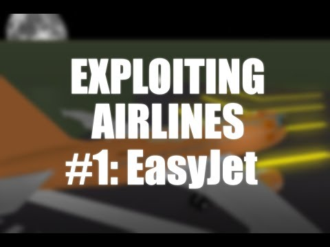 ROBLOX [] Exploiting Airlines #1 | EasyJet