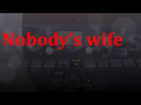 Nobody's wife  karaoke