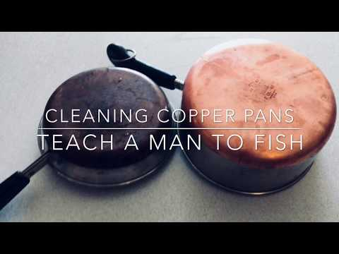 Clean Your Copper Pots & Pans - Teach a Man to Fish