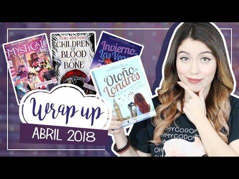 Wrap up: Abril 2018 | Libros del Mes