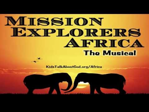Mission Explorers Africa: The Musical -- Pantego Christian Academy