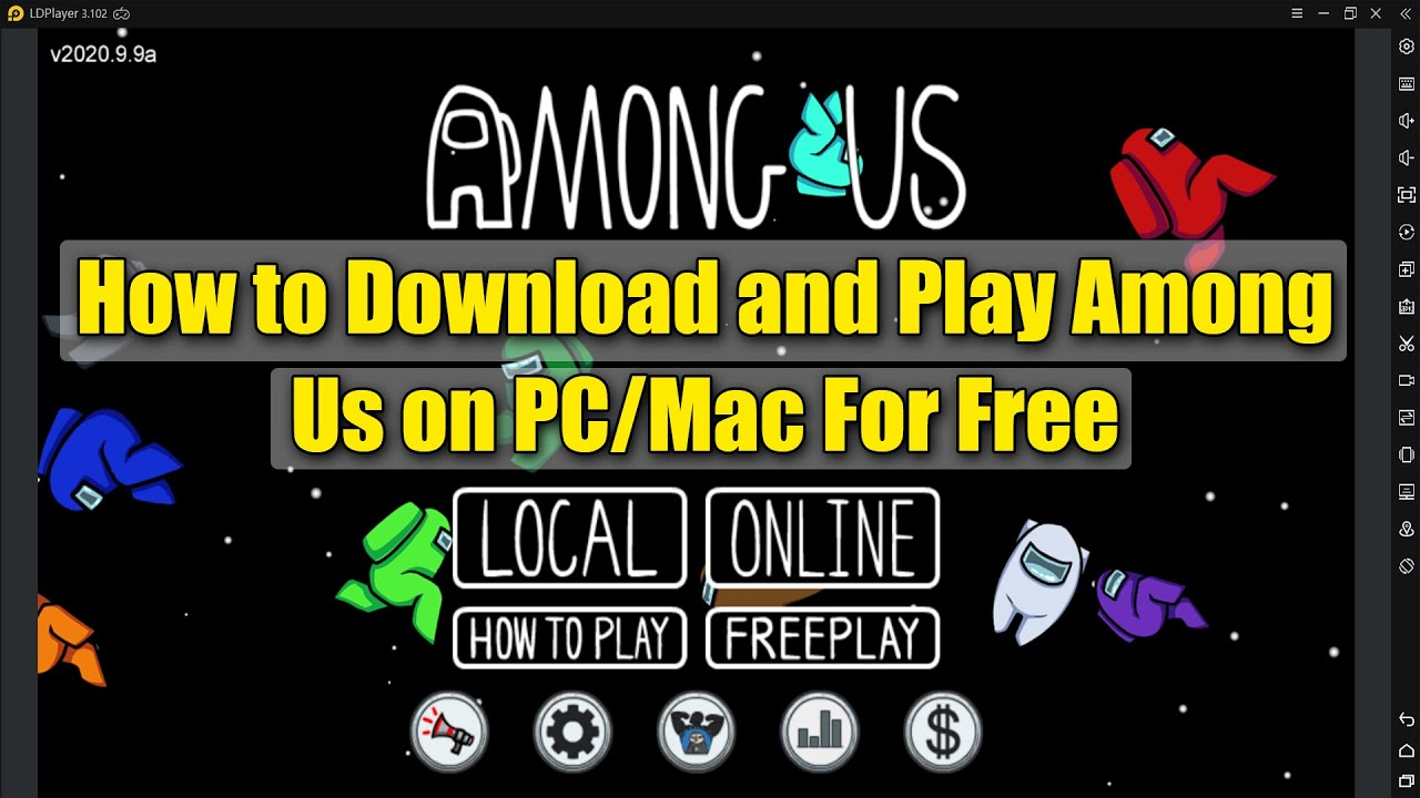 How To Download And Play Among Us On Pc Mac For Free Youtube