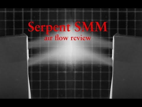 Serpent SMM airflow review