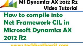 04 - Wie kompilieren in Net Framework CIL in Microsoft Dynamics AX 2012 R2