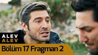 Alev Alev 17. Bölüm 2. Fragman