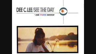 Dee C Lee - See The Day