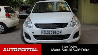 Maruti Suzuki Swift DZire User Review -'best sedan'- Auto Portal