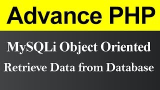 Retrieve Data from Database MySQLi Object Oriented in PHP (Hindi)
