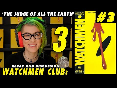 Watchmen Club Chapter 3 / Issue 3 Recap and Discussion