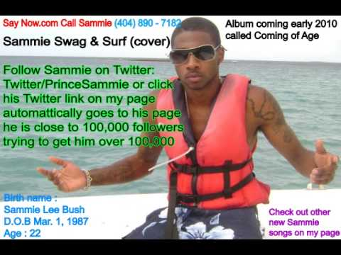 Sammie Swag N Surf FLY  new fall 2009 music free mp3 downloads