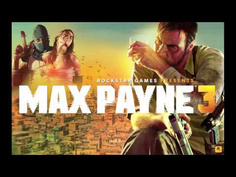 Max Payne 3 - Full Soundtrack