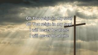 Never Alone - Hillsong Young & Free (Worship Song with Lyrics)