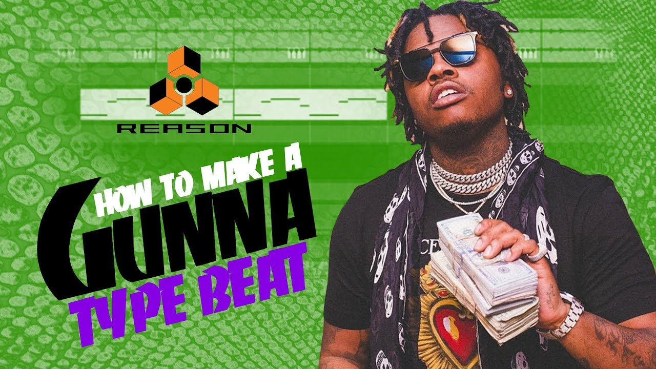 Tutorial: How to Make a Gunna Type Trap Beat      Propellerhead