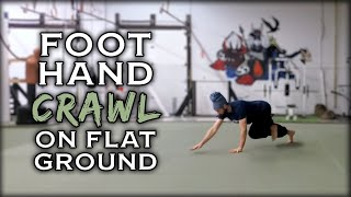 Foot Hand Crawl | Natural Movement Skill
